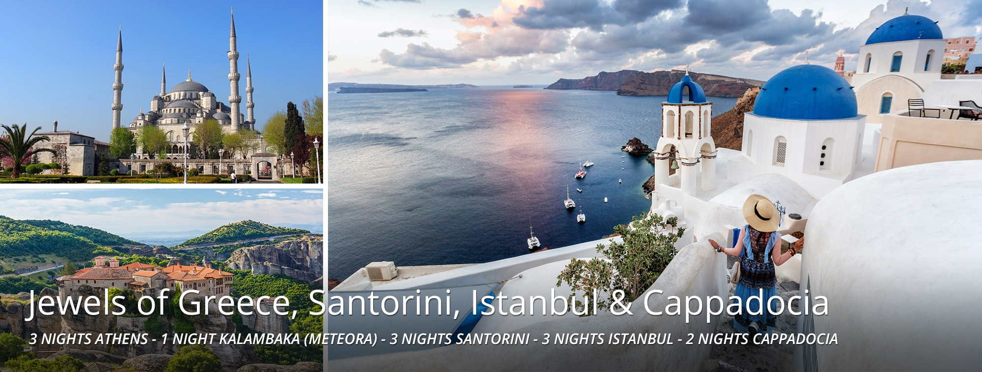 Jewels of Greece, Santorini, Istanbul & Cappadocia Tour Banner