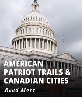 American Patriot Trails & Canadian Cities Tour
