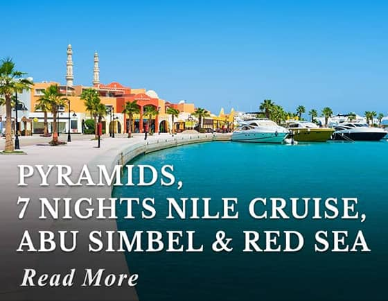 Pyramids, 7 nights Nile Cruise, Abu Simbel & Red Sea Tour