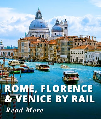 Rome, Florence & Venice by Rail Tour