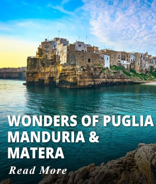 Wonders of Puglia, Manduria & Matera Tour