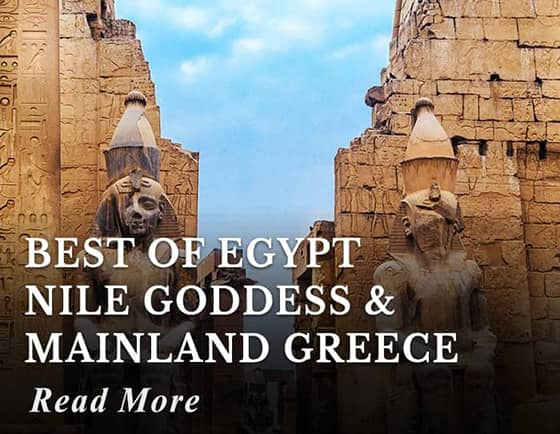 Best of Egypt Nile Goddess & Mainland Greece