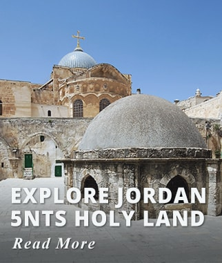 Explore Jordan & 5nts Holy Land Tour