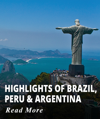 Highlights of Brazil, Peru & Argentina Tour