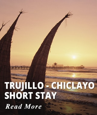 Trujillo - Chiclayo Short Stay