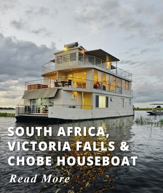 South Africa - Victoria Falls - Chobe River House Boat Tour