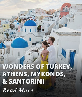 Wonders of Turkey, Athens, Mykonos & Santorini